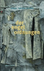 Der Engel Ordnunge (Angels' Regulations)
