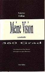 Meine Vision umfaßt 360 Grad