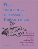 Der schlechtgefesselte Prometheus