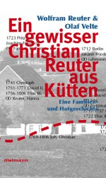 A certain Christian Reuter from Kütten