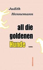 all die goldenen Hunde