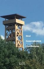 Drei Generationen Goetheturm