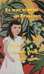 Es war einmal in Brasilien
